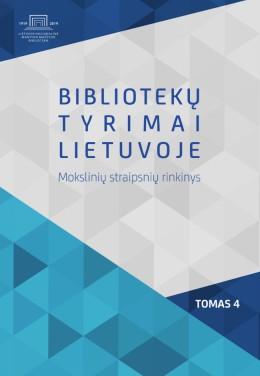 Bibliotekų tyrimai Lietuvoje : mokslinių straipsnių rinkinys. T. 4.