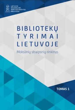 Bibliotekų tyrimai Lietuvoje : mokslinių straipsnių rinkinys. T. 1.