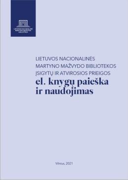 View Lietuvos nacionalinės Martyno Mažvydo bibliotekos įsigytų ir atvirosios prieigos. El. knygų paieška ir naudojimas